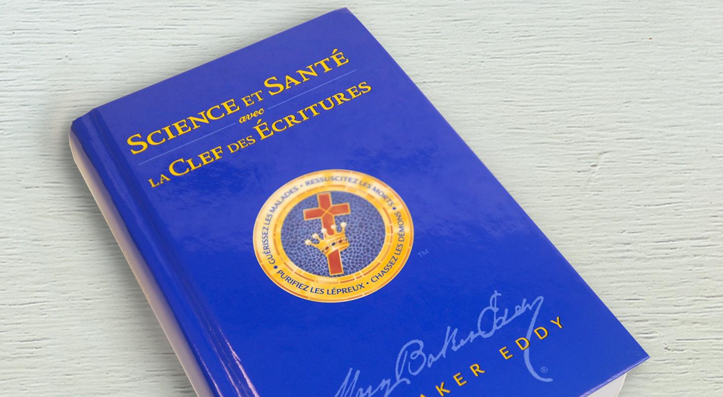 Science et Santé avec la Clef des Ecritures de Mary Baker Eddy