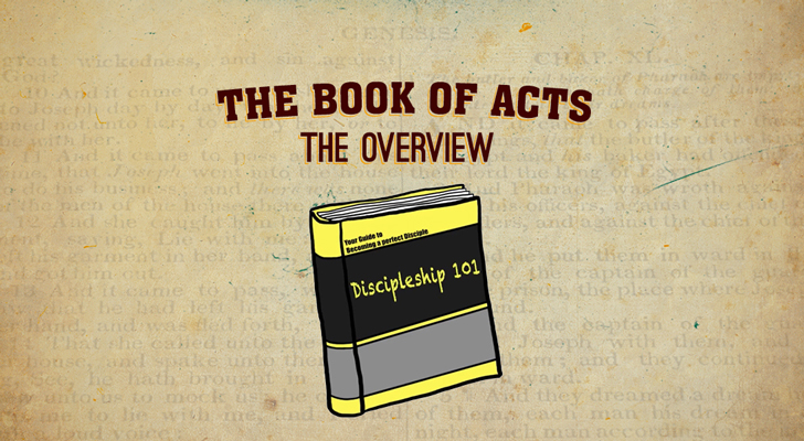 Acts of the Apostles: Part 1 — Overview