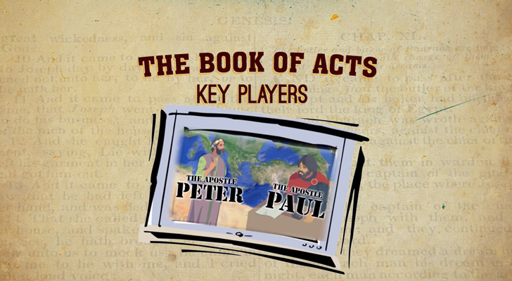 Acts of the Apostles: Part 3 — Key Players