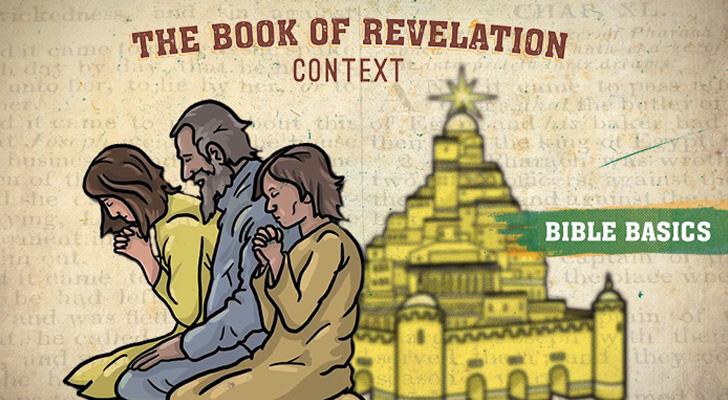 Revelation: Pt. 2 – Context