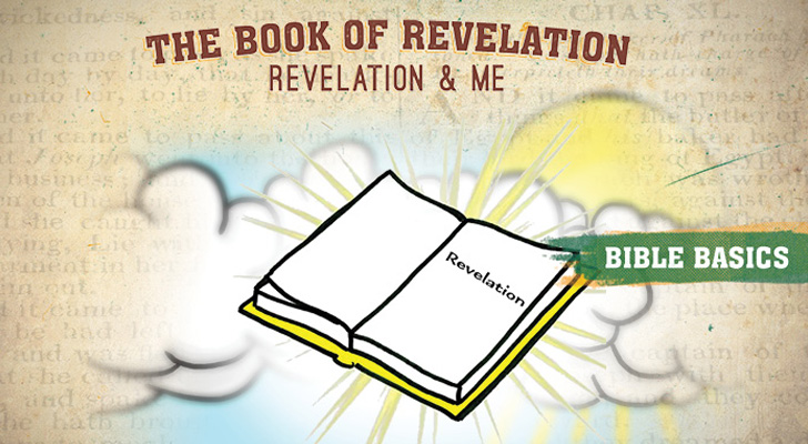 Revelation: Pt. 5 – Revelation and me
