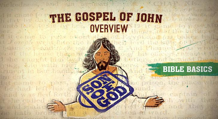 The Gospel of John: Pt. 1 – Overview