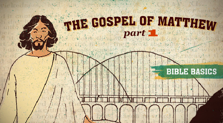 The Gospel of Matthew: Pt. 1 - Overview