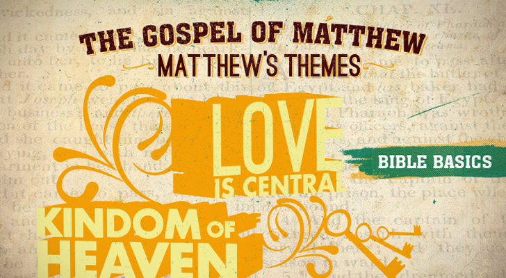 The Gospel of Matthew: Pt. 4 - Matthew's Themes