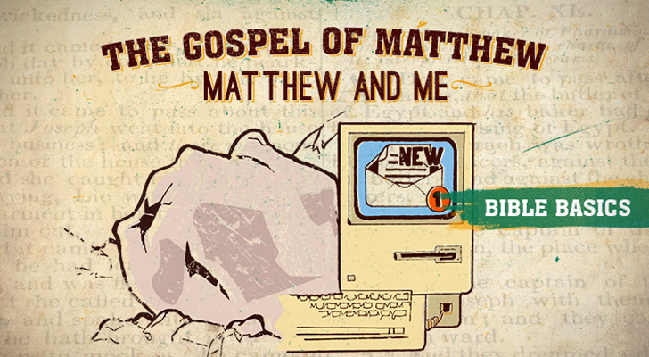 The Gospel of Matthew: Pt. 5 - Matthew and Me