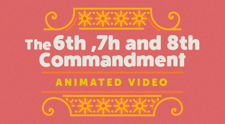 6th Commandment - Animation - Barry Huff