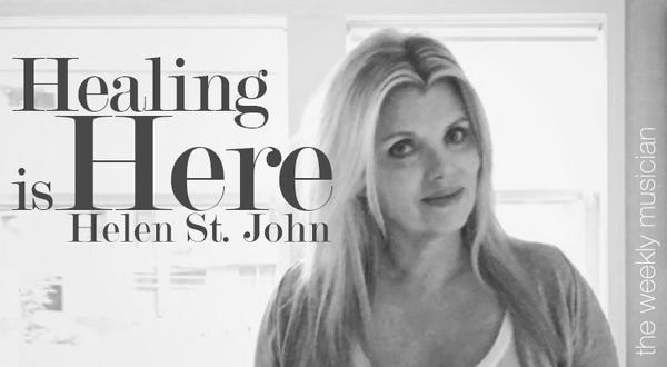 Helen St. John: Healing is here
