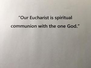Our Eucharist is spiritual