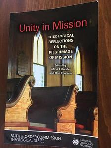 Unity in Mission: Theological Reflections on the Pilgrimage of Mission
