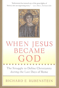 Book —When Jesus Became God